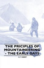 The Principles of Mountaineering - The Early Days
