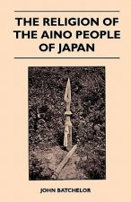 The Religion Of The Aino People Of Japan