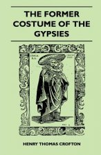 The Former Costume Of The gypsies (Folklore History Series)
