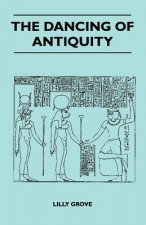 The Dancing Of Antiquity