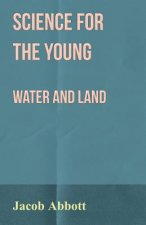 Science for the Young - Water and Land