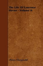The Life Of Laurence Sterne - Volume II