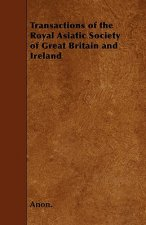 Transactions of the Royal Asiatic Society of Great Britain and Ireland