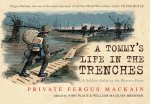 A Tommy's Life in the Trenches: A Soldier Artist on the Western Front
