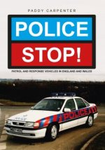 Police Stop!: Patrol and Response Vehicles in the UK