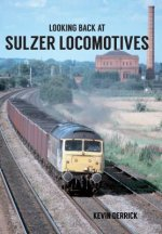 Looking Back at Sulzer Locomotives