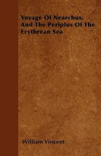 Voyage Of Nearchus, And The Periplus Of The Erythrean Sea