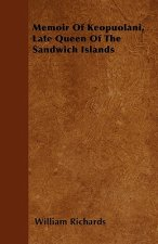Memoir Of Keopuolani, Late Queen Of The Sandwich Islands