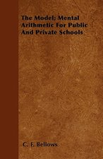 The Model; Mental Arithmetic For Public And Private Schools