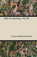 Talks On Teaching - Vol. III