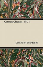 German Classics - Vol. I