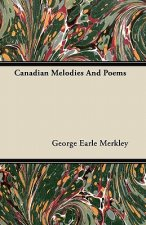 Canadian Melodies And Poems
