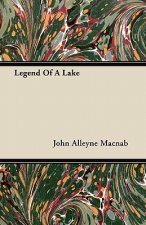 Legend Of A Lake
