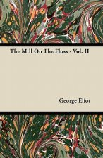 The Mill On The Floss - Vol. II