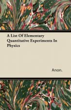 A List Of Elementary Quantitative Experiments In Physics