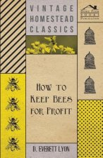 How To Keep Bees For Profit