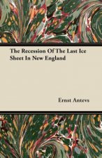 The Recession Of The Last Ice Sheet In New England
