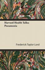 Harvard Health Talks; Pneumonia