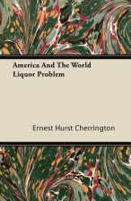 America and the World Liquor Problem