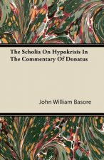 The Scholia On Hypokrisis In The Commentary Of Donatus