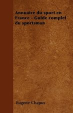 Annuaire du sport en France - Guide complet du sportsman