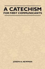 A Catechism For First Communicants