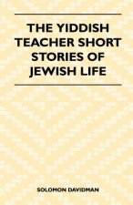 The Yiddish Teacher Short Stories Of Jewish Life