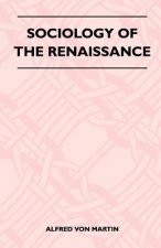 Sociology Of The Renaissance