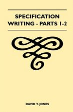 Specification Writing - Parts 1-2