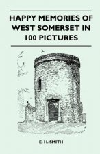 Happy Memories Of West Somerset In 100 Pictures