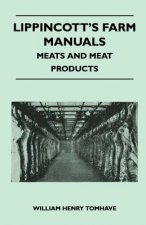 Lippincott's Farm Manuals - Meats And Meat Products