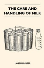 The Care And Handling Of Milk