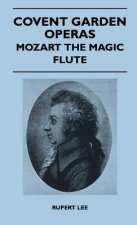 Covent Garden Operas - Mozart The Magic Flute