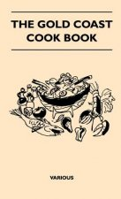 The Gold Coast Cook Book