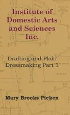 Institute Of Domestic Arts And Sciences - Drafting And Plain Dressmaking Part 3