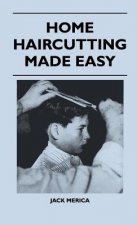 Home Haircutting Made Easy