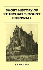 Short History Of St. Michael's Mount Cornwall