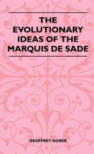 The Evolutionary Ideas Of The Marquis De Sade