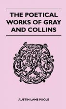 The Poetical Works Of Gray And Collins