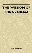 The Wisdom of the Overself