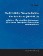 The Erik Satie Piano Collection Including