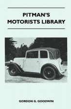 Pitman's Motorists Library - The Book of the Austin Seven - A Complete Guide for Owners of All Models with Details of Changes in Design and Equipment