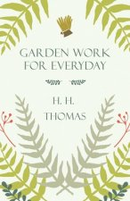 Garden Work for Every Day