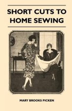 Short Cuts To Home Sewing