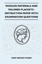 Woolen Materials And Tailored Plackets - Instruction Paper With Examination Questions