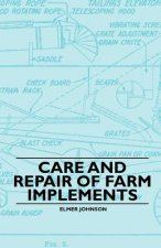Care and Repair of Farm Implements