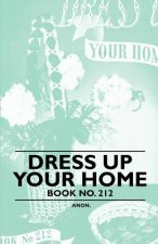 Dress Up Your Home - Book No. 212