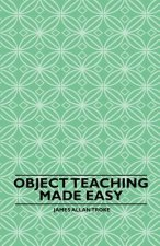 Object Teaching Made Easy