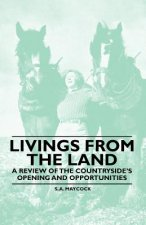 Livings From the Land - A Review of the Countryside's Opening and Opportunities