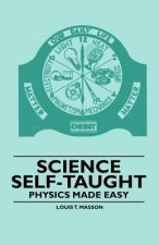 Science Self-Taught - Physics Made Easy